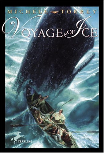 9780440418863: Voyage of Ice (Chronicles of Courage (Yearling))