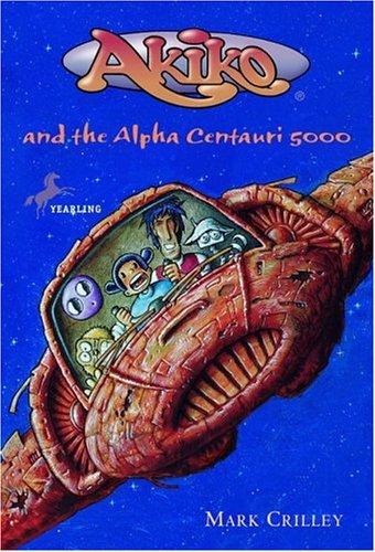 9780440418924: Akiko and the Alpha Centauri 5000