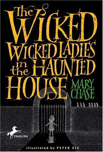 9780440419563: The Wicked, Wicked Ladies in the Haunted House