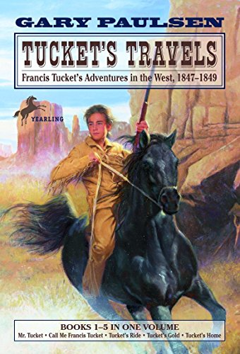 9780440419679: Tucket's Travels: Francis Tucket's Adventures in the West, 1847-1849 (Books 1-5) (Francis Tucket Books)