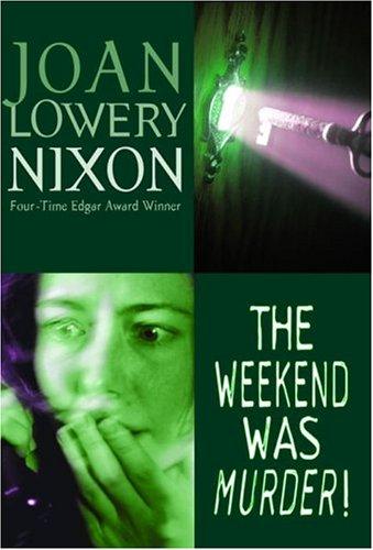 9780440419839: The Weekend Was Murder!