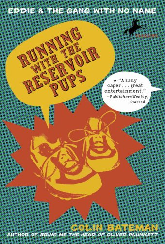 9780440420484: Running with the Reservoir Pups (Eddie and the Gang with No Name)