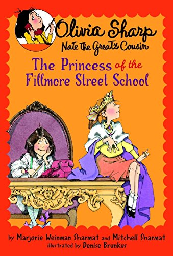 9780440420606: Olivia Sharp: Princess of Fillmore (Olivia Sharp; Nate the Great's Cousin)