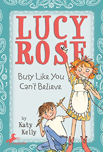 9780440421085: Lucy Rose: Busy Like You Can't Believe