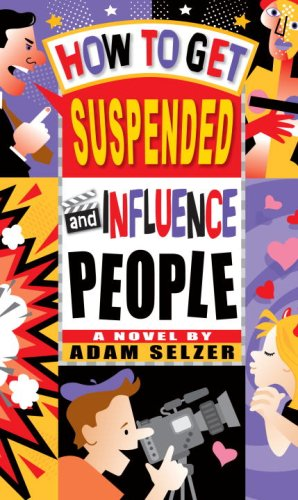 9780440421603: How to Get Suspended and Influence People
