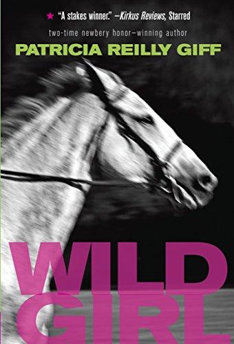 Wild Girl: Giff, Patricia Reilly