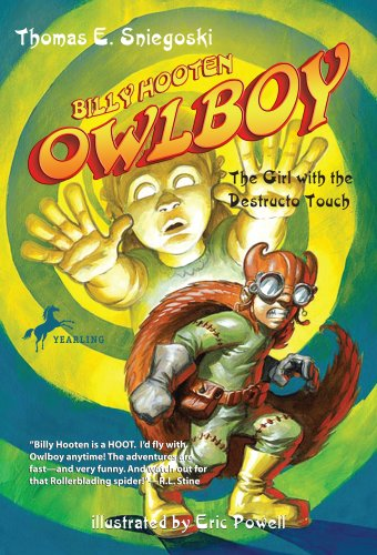 9780440421818: Owlboy: The Girl with the Destructo Touch