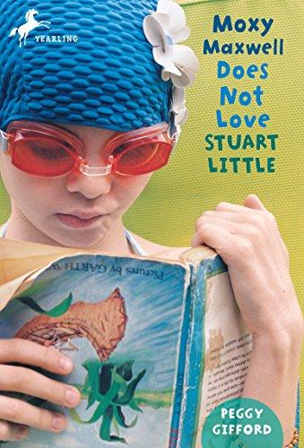 9780440422303: Moxy Maxwell Does Not Love Stuart Little