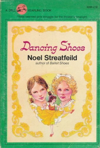 Dancing Shoes (0440422892) by Streatfeild, Noel