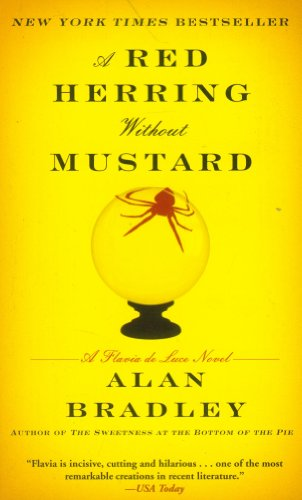 Red Herring Without Mustard: A Flavia de: Bradley, Alan