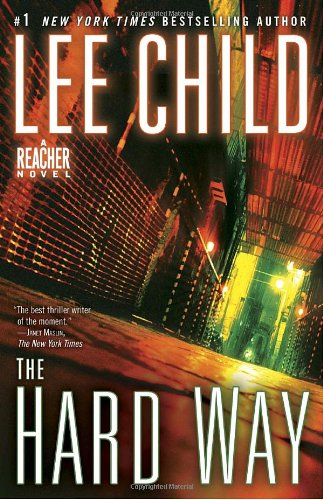 9780440423027: The Hard Way: A Reacher Novel (Jack Reacher)