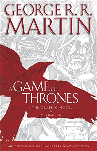 A Game of Thrones. The Graphic Novel,: George R.R. Martin