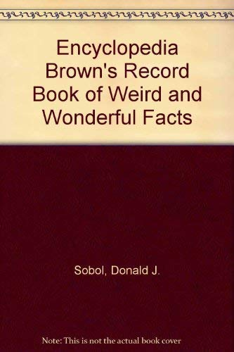 9780440423614: Encyclopedia Brown's Record Book of Weird and Wonderful Facts