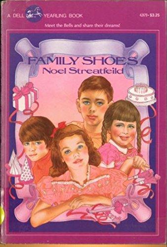 FAMILY SHOES: Noel Streatfeild