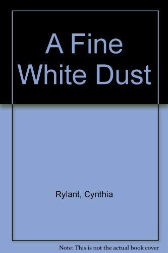 9780440424994: Fine White Dust, A