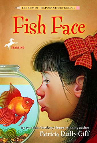 Fish Face (The Kids of the Polk Street School): Giff, Patricia Reilly