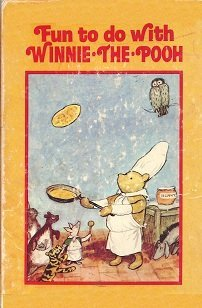 Fun to Do With Winnie-The-Pooh (The Poohh: A. A. Milne;