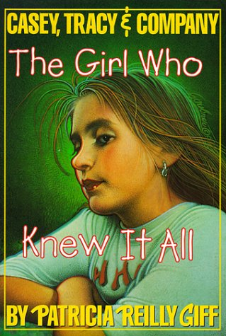 9780440428558: The Girl Who Knew it All (Casey, Tracy & Company (PB))