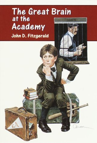 The Great Brain at the Academy (Great Brain #4): John D. Fitzgerald