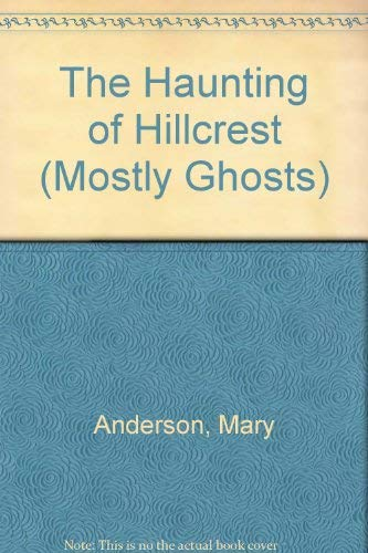 9780440433729: HAUNTING/HILLCREST (Mostly Ghosts)
