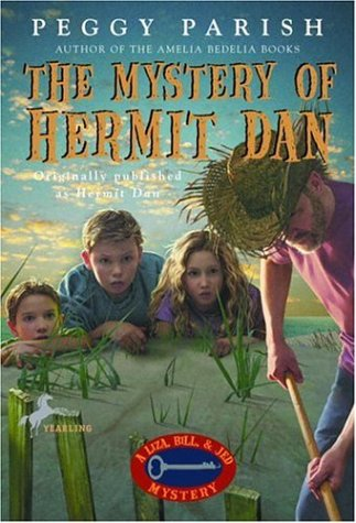 9780440435013: The Mystery of Hermit Dan (Liza, Bill & Jed Mysteries)