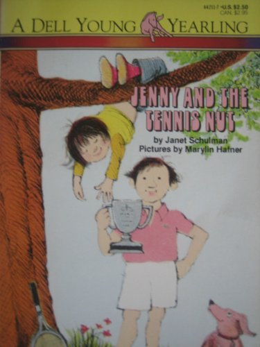 Jenny and the Tennis Nut (0440442117) by Schulman, Janet