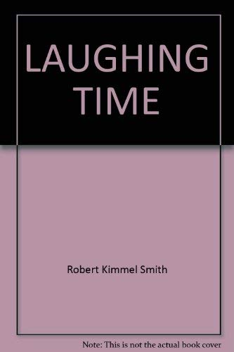 Laughing Time: Smith, William Jay