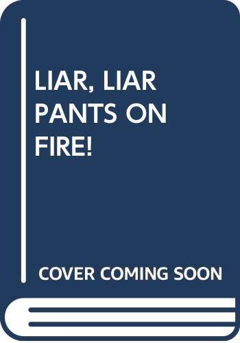 9780440447559: LIAR, LIAR PANTS ON FIRE!
