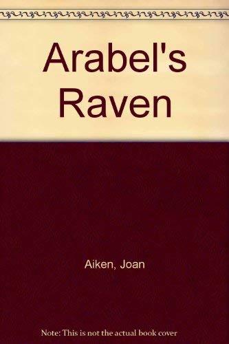 Arabel's Raven: Joan Aiken