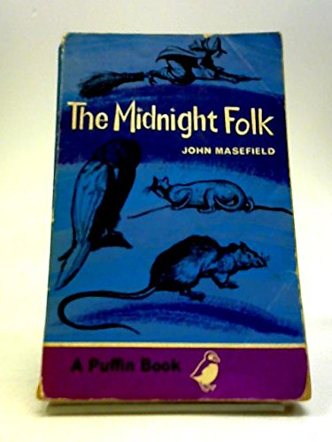 The Midnight Folk: John Masefield