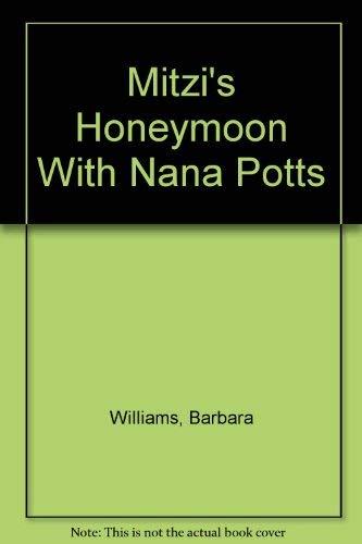 9780440456742: Mitzi's Honeymoon With Nana Potts