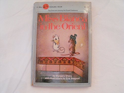 Miss Bianca in the Orient: Margery Sharp