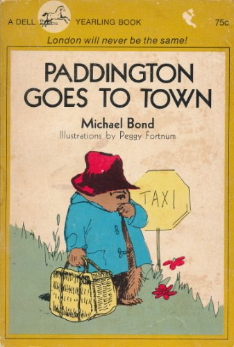Paddington Goes to Town: Michael Bond