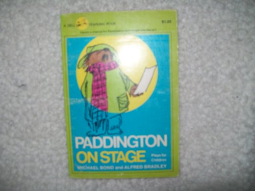9780440468462: Paddington on Stage