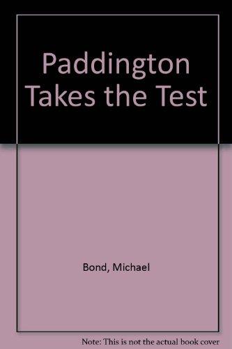 9780440470212: Paddington Takes the Test