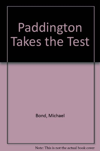 9780440470212: Paddington Takes the Test