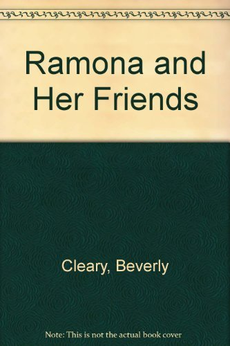 Ramona and Her Friends, 4 books: Beezus: Cleary, Beverly