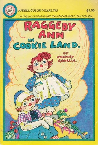 9780440473251: Raggedy Ann in Cookie Land (A Dell Color Yearling)