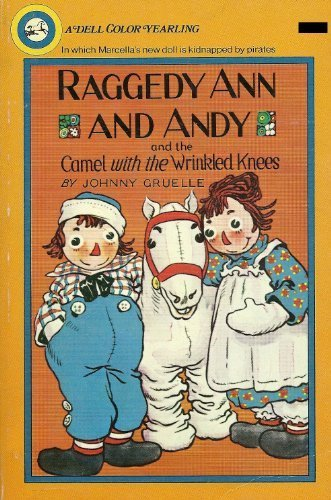 Raggedy Ann & Andy and the Camel: Johnny Gruelle