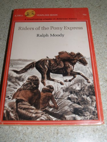9780440474449: Riders of the Pony Express