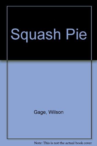9780440477266: Squash Pie