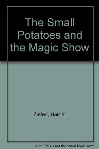 9780440481140: The Small Potatoes and the Magic Show