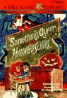 SOMETHING QUEER AT THE HAUNTED SCHOOL (Yearling Book): Elizabeth Levy