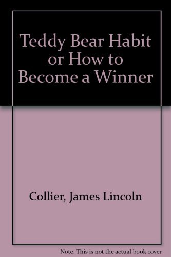 9780440485605: Teddy Bear Habit or How to Become a Winner