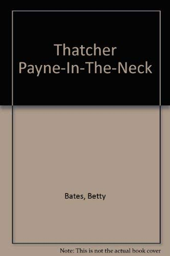 9780440485988: Thatcher Payne-in-the Neck