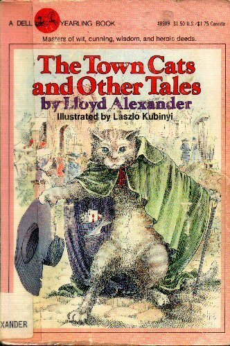 The Town Cats and Other Tales: Lloyd Alexander; Illustrator-Laszlo