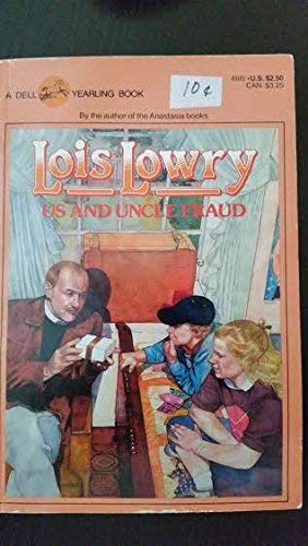 Us And Uncle Fraud.: Lowry, Lois.