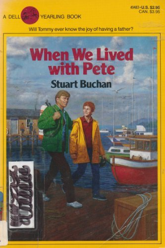 9780440494836: When We Lived with Pete