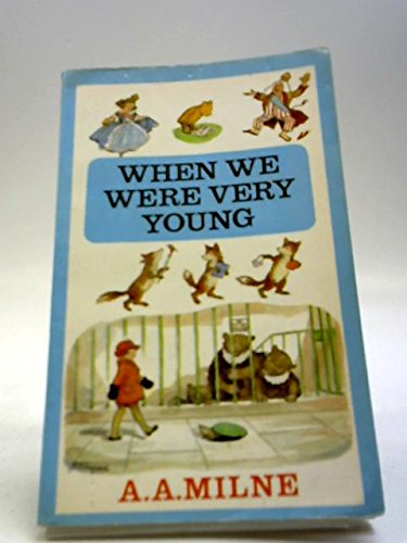 When We Were Very Young: A.A. Milne