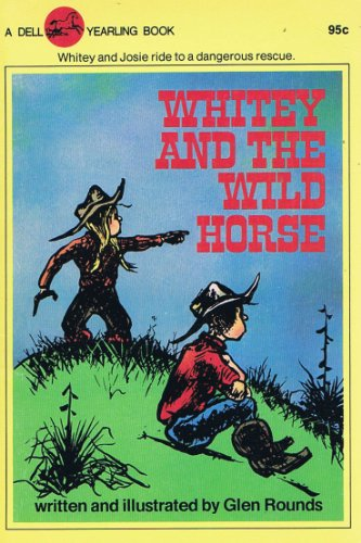 Whitey and the Wild Horse (0440496209) by Rounds, Glen